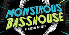 Monstrous Bass House for NI Massive