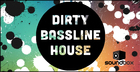 Dirty Bassline House