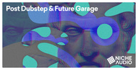 Niche samples sounds post dubstep   future garage 1000 x 512 new