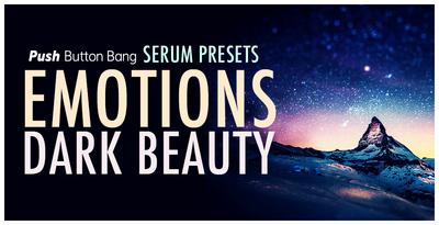 Emotions: Dark Beauty Serum Presets