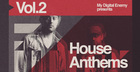 My Digital Enemy presents House Anthems Vol 2