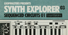Synth Explorer - Sequenced Circuits 01