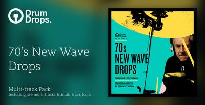 70s New Wave Drops - Multi Track Version