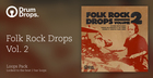 Folk Rock Drops Volume 2 - Loops Version