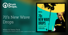 70s New Wave Drops - Stems Versions