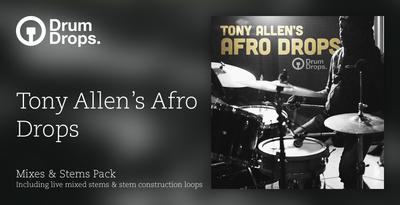 Tony Allen's Afro Drops - Stems Version
