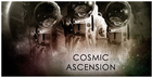 Cosmic Ascension