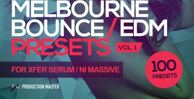 Melbourne Bounce & EDM presets for Xfer Serum & NI Massive