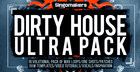 Dirty House Ultra Pack