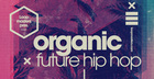 Organic Future Hip Hop