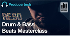 Drum & Bass Beats Masterclass by Reso