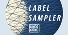 UNDRGRND Sounds Label Sampler