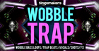 Wobble Trap