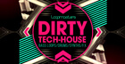 Dirty Tech House