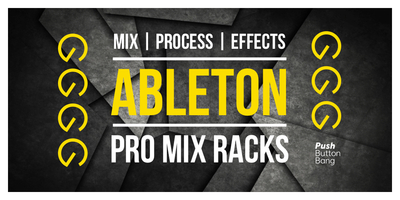 Ableton Pro Mix Racks