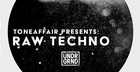 Toneaffair Presents Raw Techno