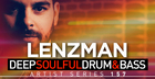Lenzman - Deep Soulful Drum & Bass
