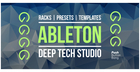 Ableton Deep Tech Studio