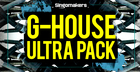 G-House Ultra Pack