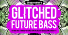 Glitched Future Bass