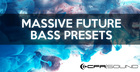 CFA Sound Massive Future Bass Presets