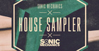 Sonic Mechanics House Sampler