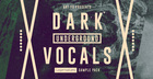 Dark Underground Vocals