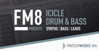 FM8 Presets - Icicle Drum & Bass