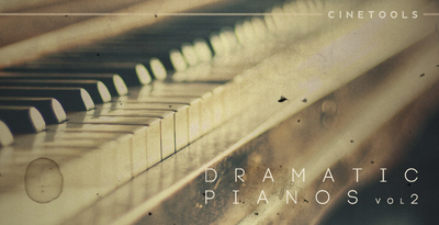 Cinetools dramatic pianos v2 1000x512