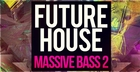 Future House Massive Bass 2
