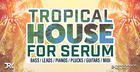 Tropical House Serum