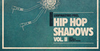 Hip Hop Shadows Vol2