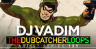 DJ Vadim - The Dubcatcher Loops
