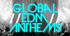 Global EDM Anthems