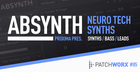 Proxima Presents - Neuro Tech Synths - Absynth 5 Presets