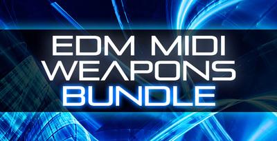 EDM MIDI Weapons Bundle