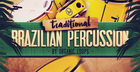 Traditional Brazilian Percussion