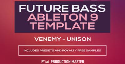 Future Bass Ableton Live Template – Venemy – Unison