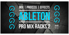 Ableton Pro Mix Racks 2