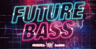 Monster Sounds Present - Future Bass