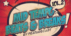 Featurecast Presents Mid Tempo Beats & Breaks 2