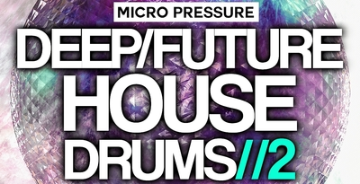 Micro pressure   deep future house drums 2 1000x512