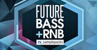 Future Bass & RNB