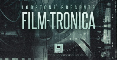 Looptone loops samples film tronica 1000 x 512 web