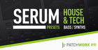 House & Tech - Serum Presets