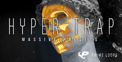 Hyper Trap Massive Presets