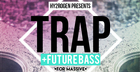 Trap & Future Bass For Massive