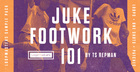 Juke Footwork 101 By TS Repman