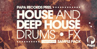 Papa Records Presents House & Deep House Drums & Fx
