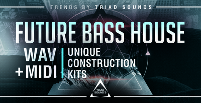 Triad sounds futurebasshouserec
